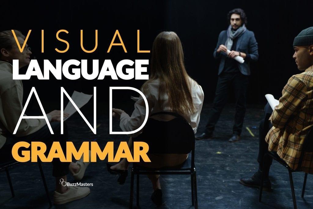 visual language and grammar video storytelling marketing branding buzzmasters
